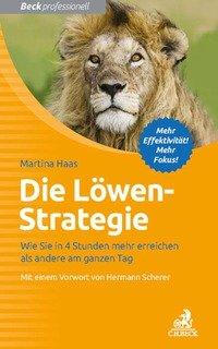 Die Löwen-Strategie von Martina Haas