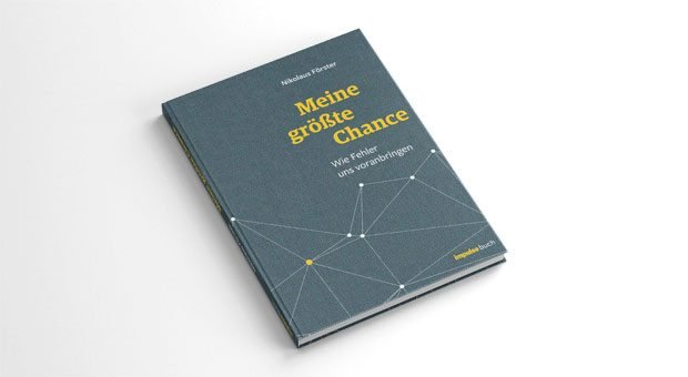 """Sich  endlich nicht mehr über Fehler ärgern, sondern sie in Chancen verwandeln. Das neue impulse-Buch """"Meine größte Chance"""" zeigt, wie Unternehmen an Fehlern wachsen können - wenn sie klug mit ihnen umgehen."""